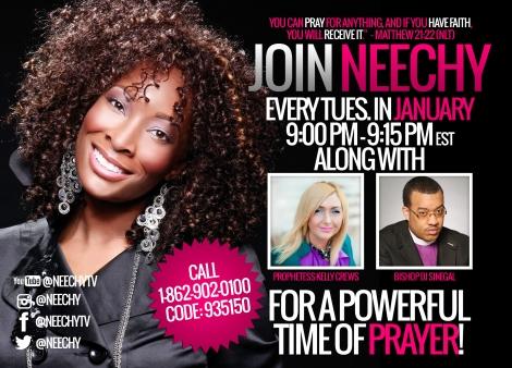 Neechy Tuesday Prayer Call